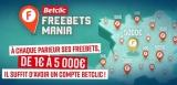 Comment obtenir des freebet gratuits pour le site de paris en ligne Betclic ?